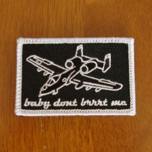 baby dont brrrt me patch